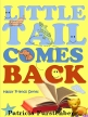 Little Tail Comes Back, Happy Friends Book 12