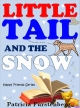 Little Tail and the Snow, Happy Friends Book 2