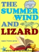 The Summer Wind and Lizard, Happy Friends Book 4