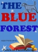 The Blue Forest, Happy Friends Book 6