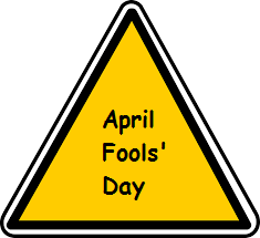 April Fool's Day, Childish Mischief or Ingenious Merriment?