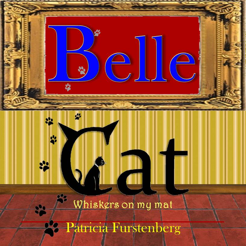 Belle Cat, Whiskers on my mat – Publication Day