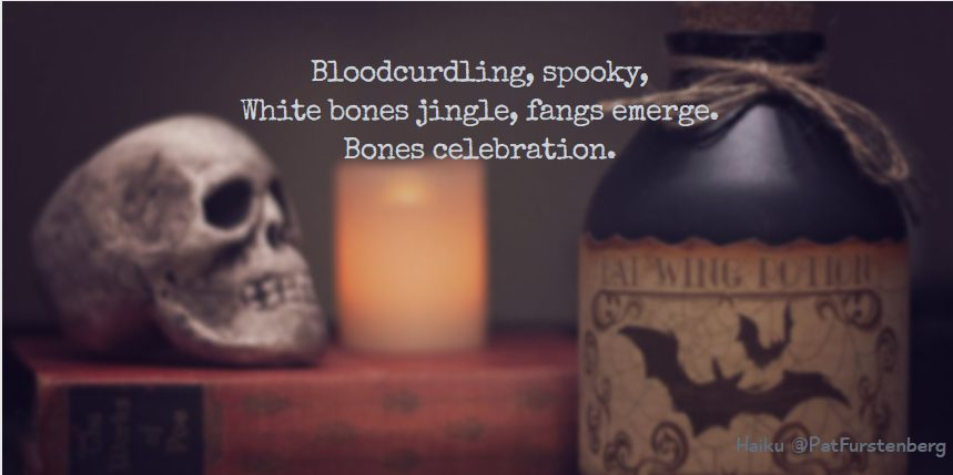 Bones Celebration, Halloween Haiku via @PatFurstenberg #haiku #halloween