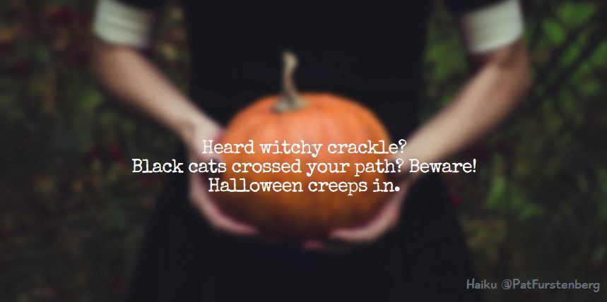 Halloween Haiku via @PatFurstenberg #haiku #halloween