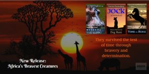 Africa's Bravest Creatures, ebooks now on Amazon http://Author.to/PatFurstenberg