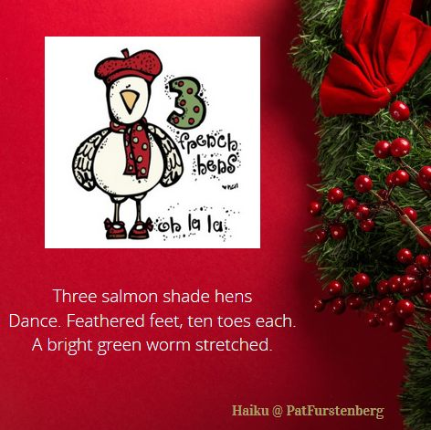 3rd Day of Christmas Haiku, #Christmas, #haiku, #frenchhens via @PatFurstenberg
