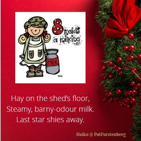 8th Day of Christmas Haiku, #Haiku, #maidsamilking via @PatFurstenberg