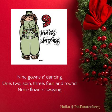 9th Day of Christmas Haiku, #Haiku, #ladiesdancing via @PatFurstenberg