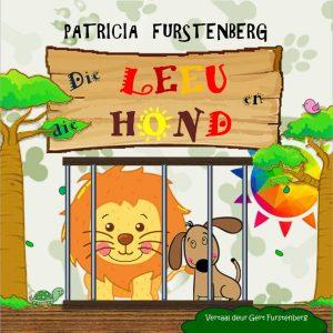 Die Leeu en die Hond deur Patricia Furstenberg