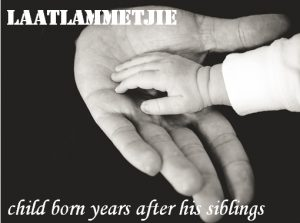 Laatlammetjie - late lamb - a child born many years after its siblings