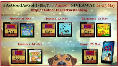 AsGoodAsGold - GIVEAWAY schedule. Get them on Author.to/PatFurstenberg on Amazon