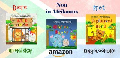Nou in Afrikaans, Jagluiperd, Hond, Leeu, Olifant Kinder Prentenboek (Babadiertjies van Afrika