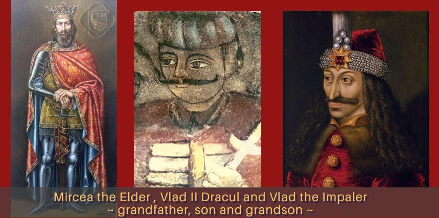 Mircea the Elder, Vlad II Dracul, Vlad the Impaler, grandfather, son, grandson