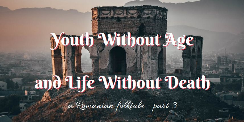 Youth Without Age and Life Without Death ~ part 3