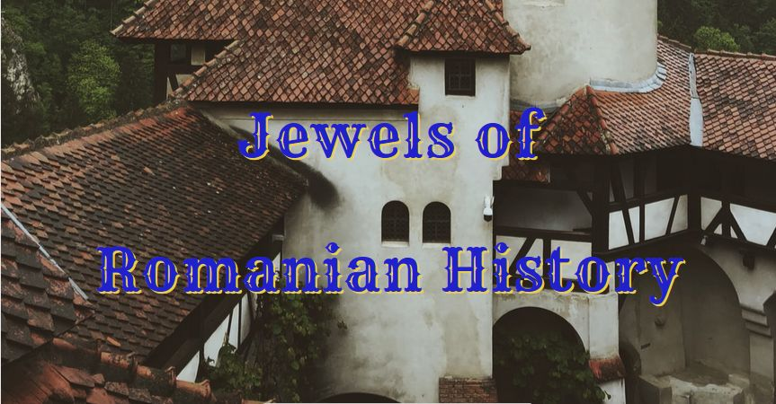 jewels of Romanian history and travel