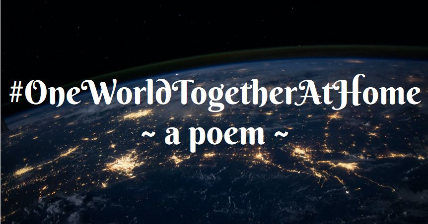 one world together at home a poem