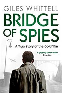 7 War Books You Must Read, A Bridge of Spies, Giles Whittell