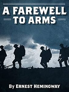 7 War Books You Must Read, A Farewell to Arms, Hemingway