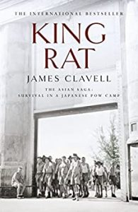 7 War Books You Must Read, James Clavell, King Rat, WWII, Singapore death camp