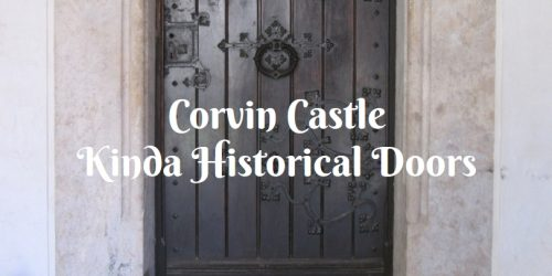 Corvin Castle, Kinda Historical Doors