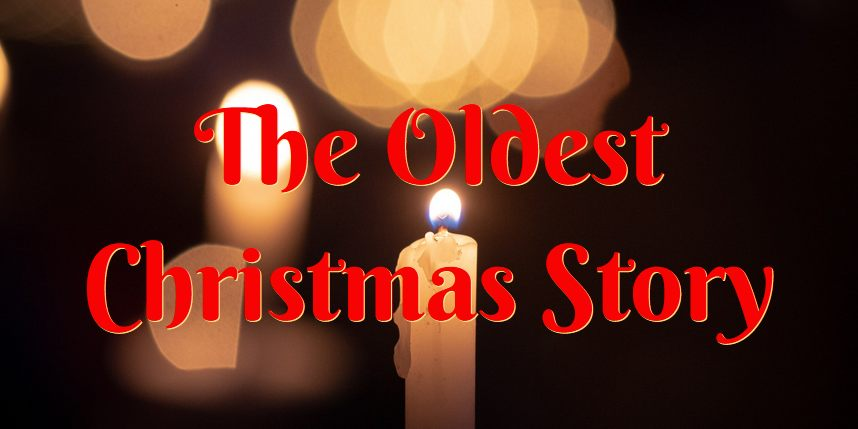 oldest Christmas story