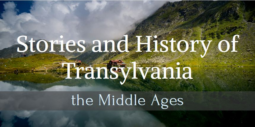 History Transylvania middle ages